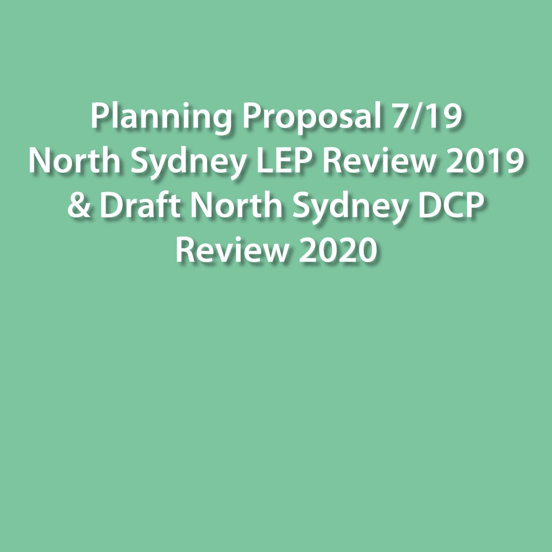 Planning Proposal 7/19 – North Sydney LEP Review 2019 & Draft North Sydney DCP Review 2020