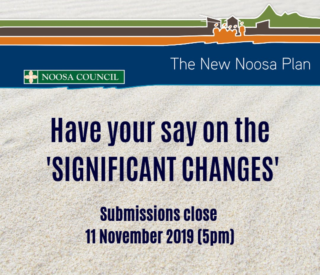 Have your say on the Draft Planning Scheme - The New Noosa Plan - Significant Changes