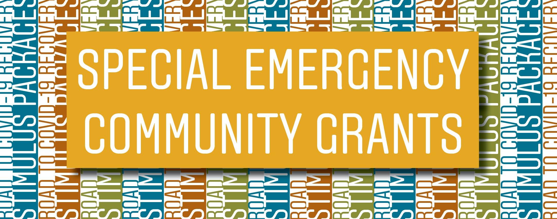 Special emergency community grants