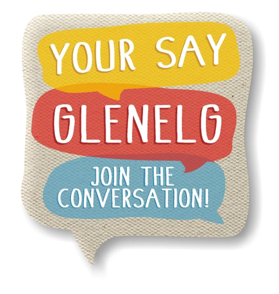 Your Say Glenelg