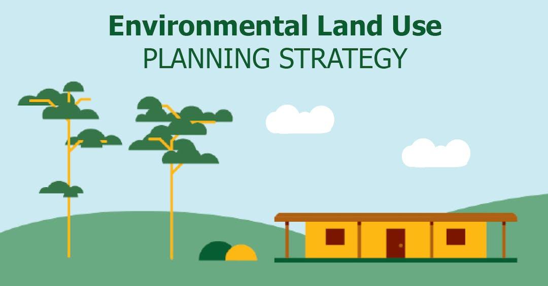 Environmental Land Use Planning Strategy (ELUPS)