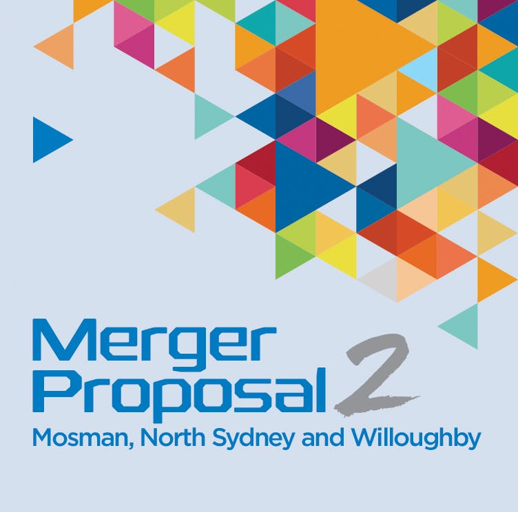 Merger proposal 2   mosman  north sydney  willoughby
