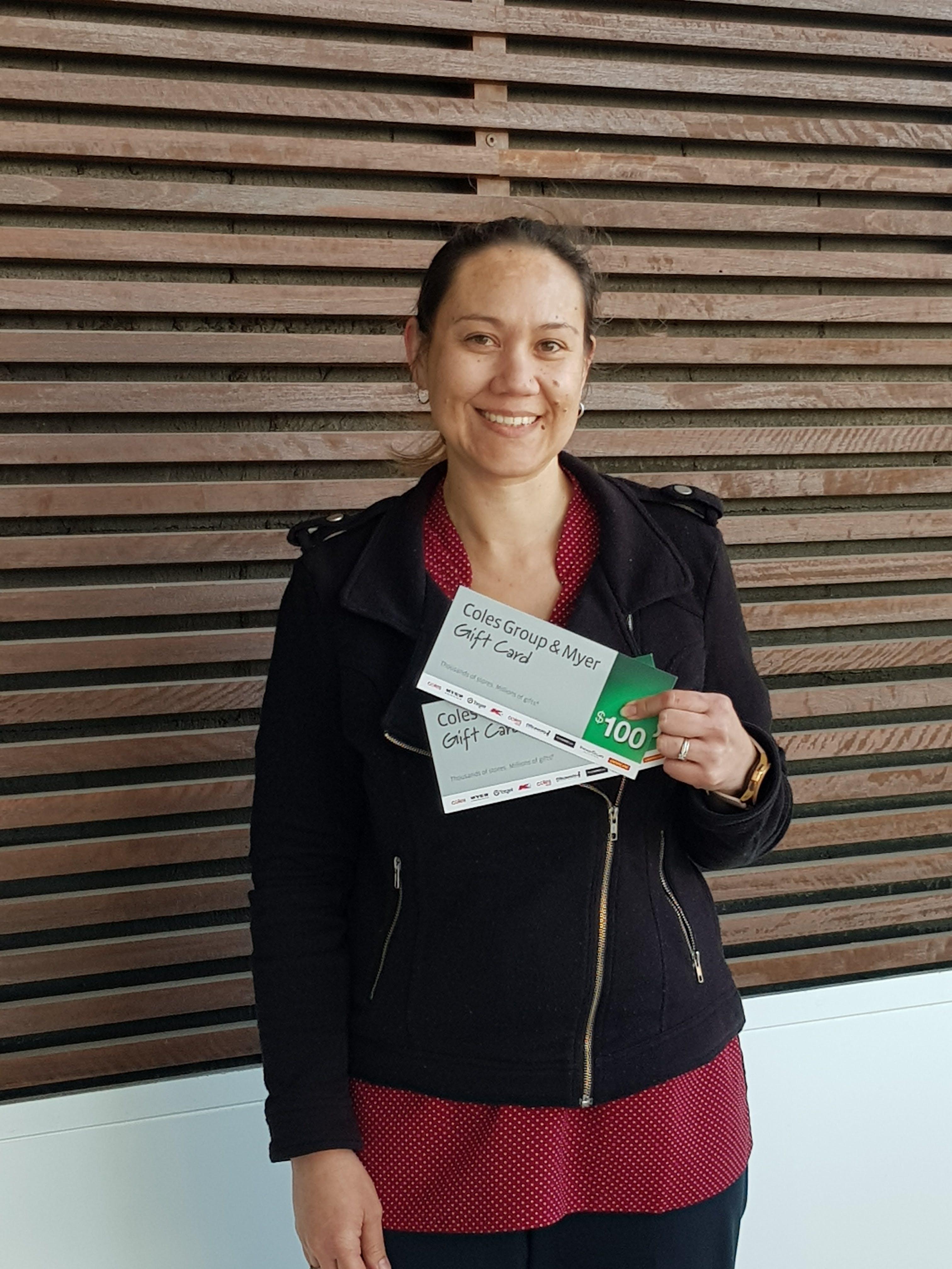 Kristene won a $200 Coles/Myer voucher!