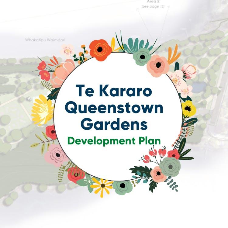 Queenstown Gardens Development Plan_LetsTalkDP.png