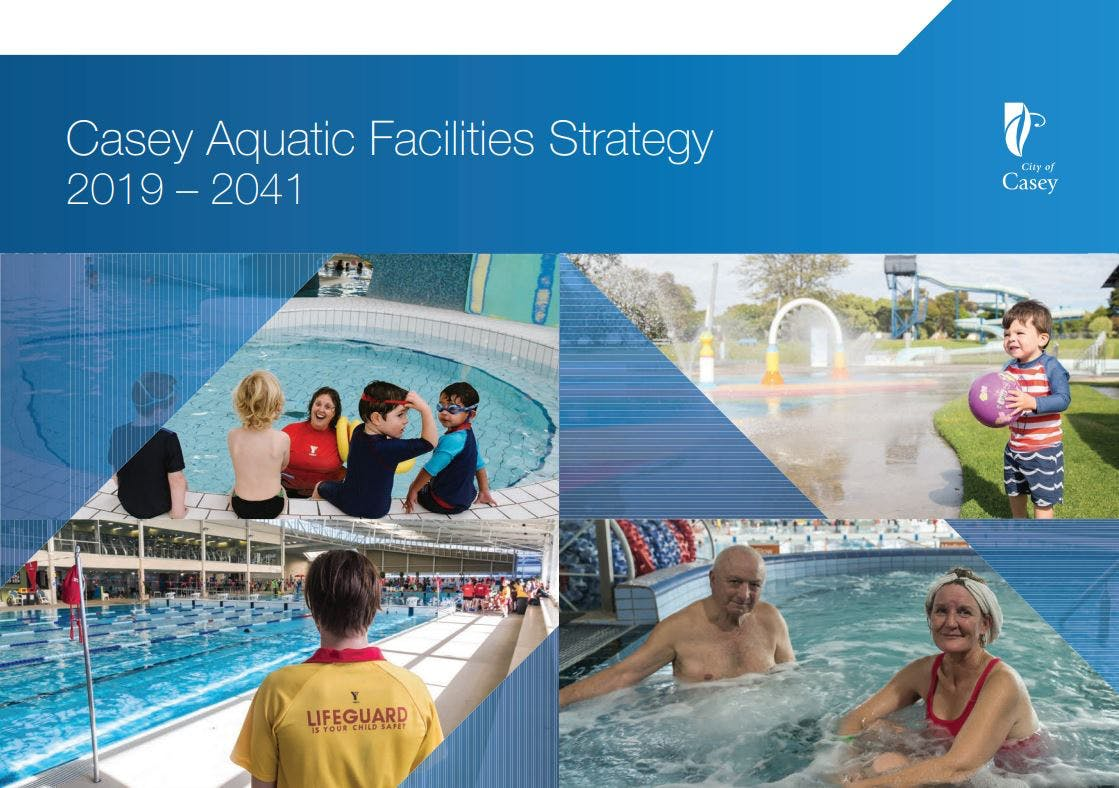 Casey Aquatic Facilities Strategy 2019-2041