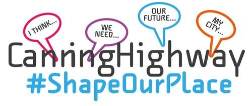 Canning Highway #ShapeOurPlace