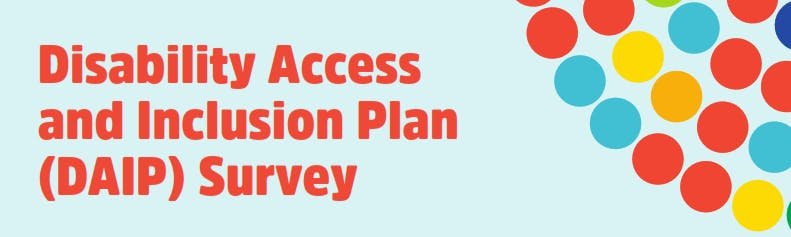 Disability Access & Inclusion Plan Survey