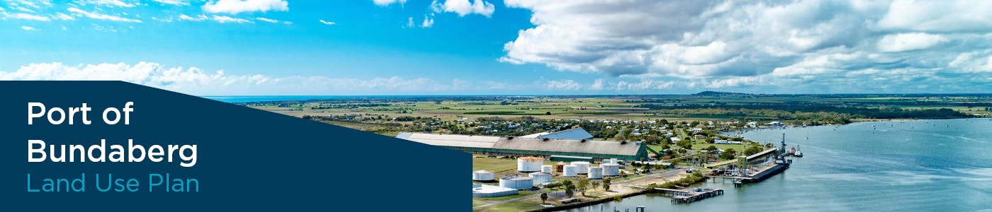 Port of Bundaberg Land Use Plan