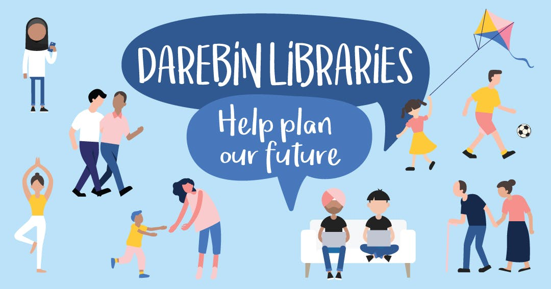 Darebin Libraries - Help plan our future