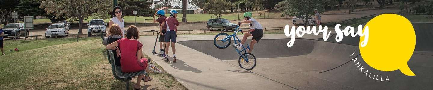 Your Say Yankalilla Banner - Skate Park