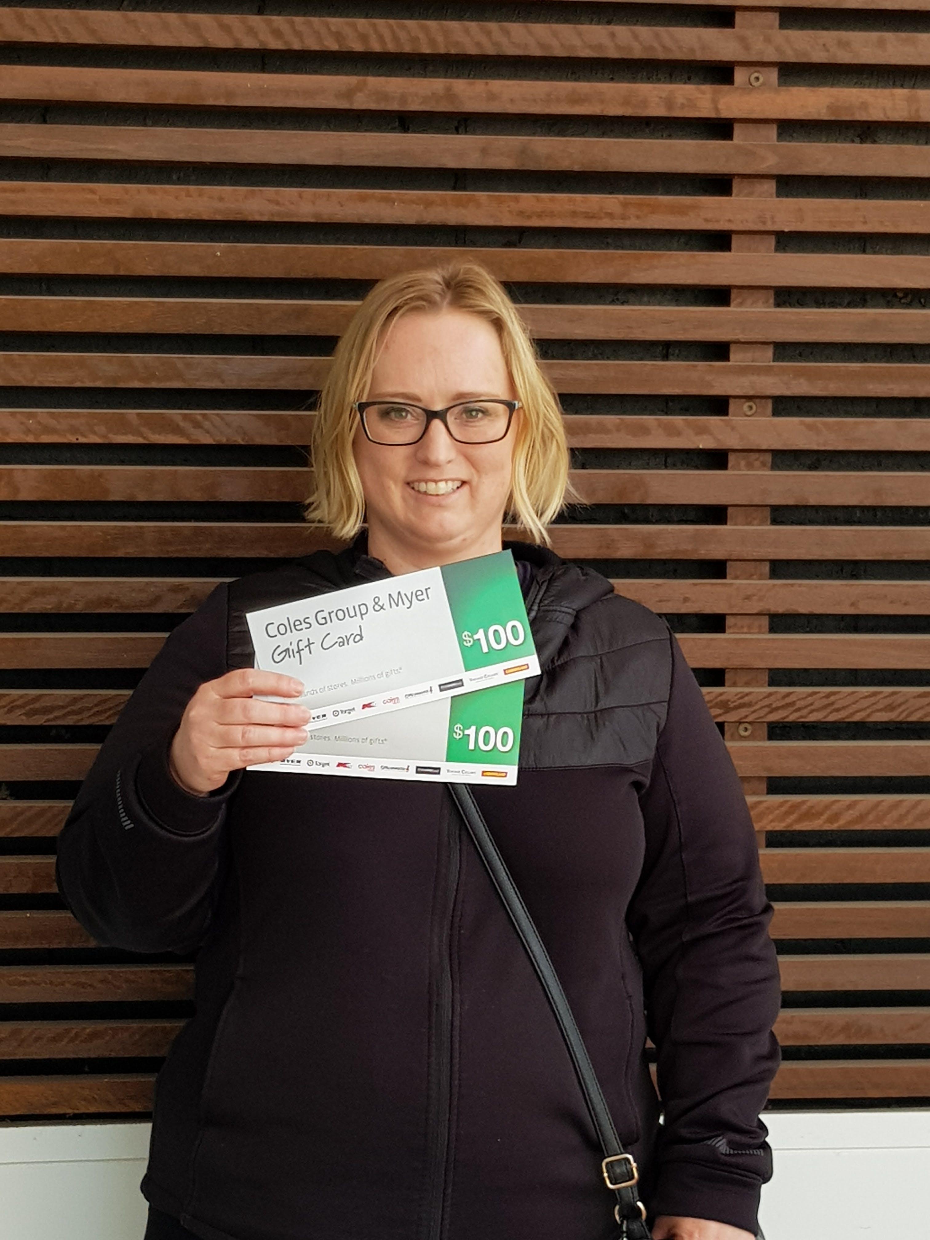 Keryn won a $200 Coles/Myer voucher!