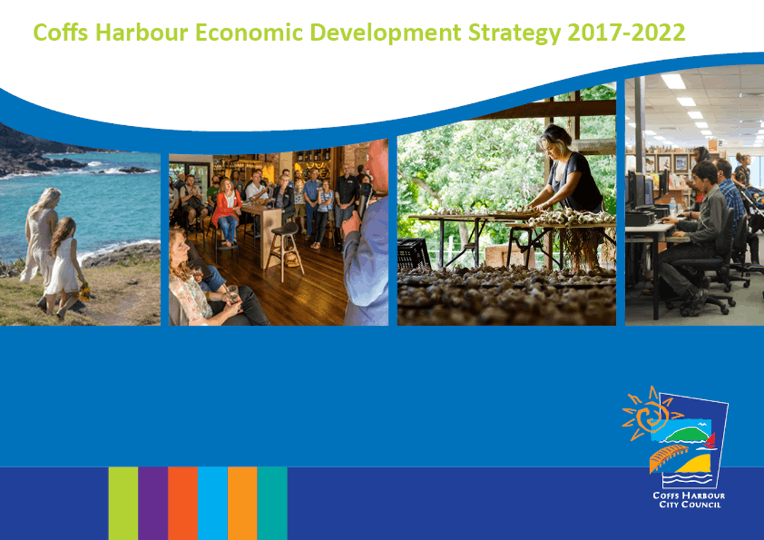 Coffs Harbour Economic Development Strategy 2017 - 2022