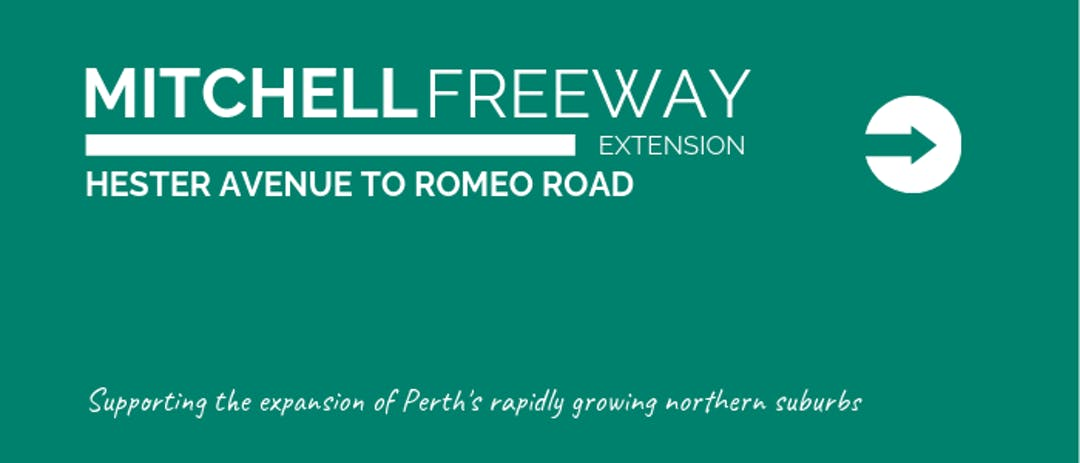 Have your say and help guide planning for the Mitchell Freeway from Hester Avenue to Romeo Road project