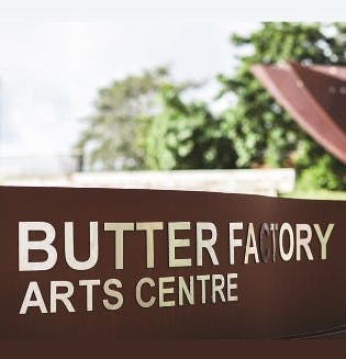Butter Factory Arts Centre entry sign