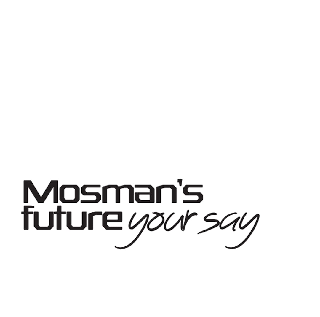 Mosman's Future - Your Say