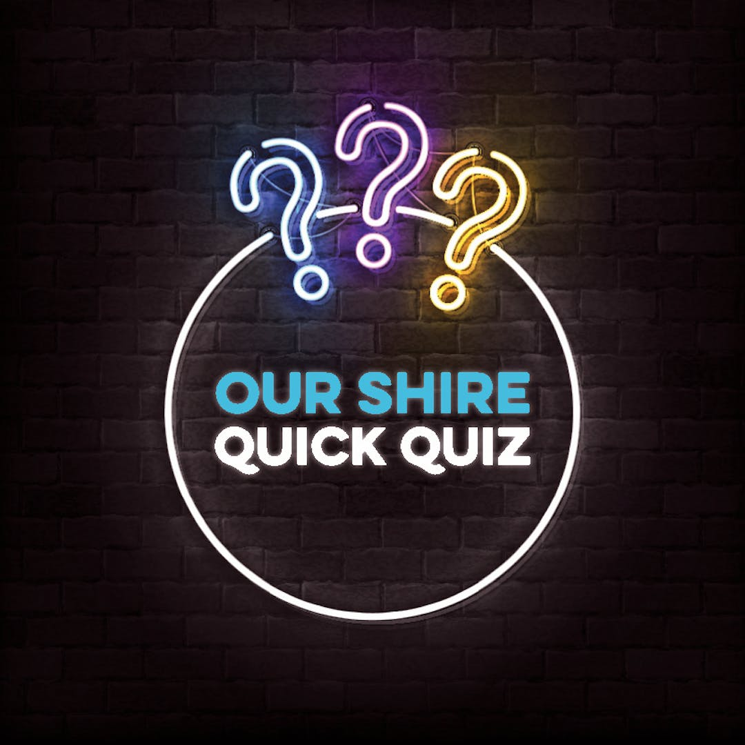 Three question marks and the words Our Shire Quick Quiz