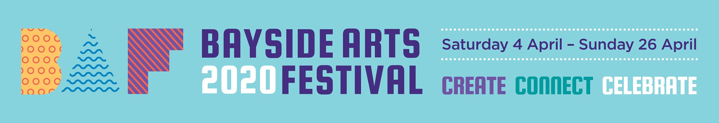 Bayside Arts Festival 2020 - Saturday 4 April - Sunday 26 April - Create, Connect, Celebrate