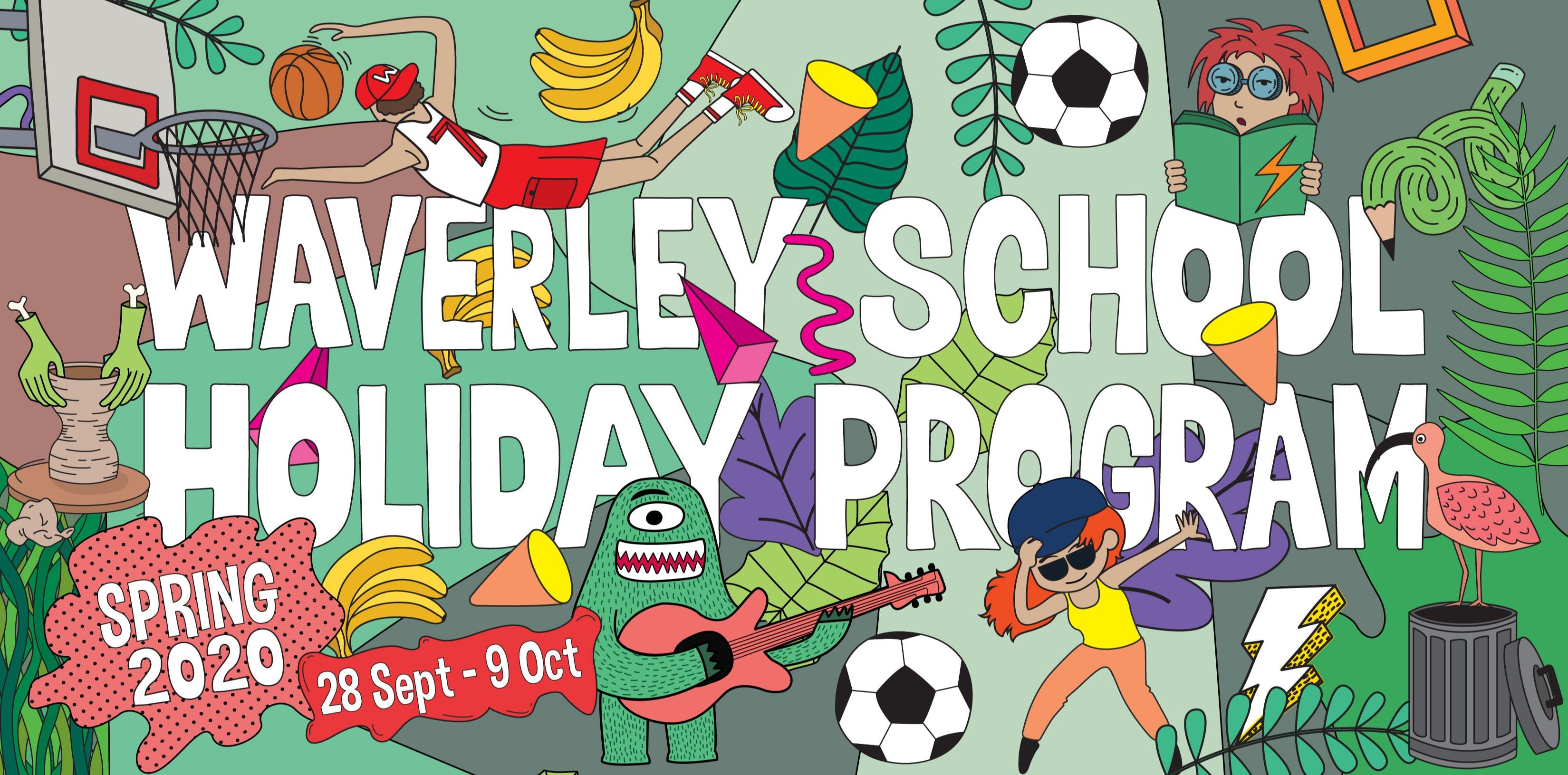 Waverley School Holiday Program Spring 2020