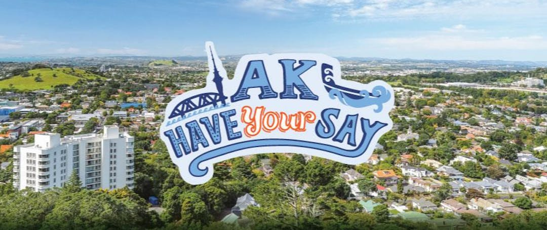 AK Have Your Say logo imposed over view of Auckland.