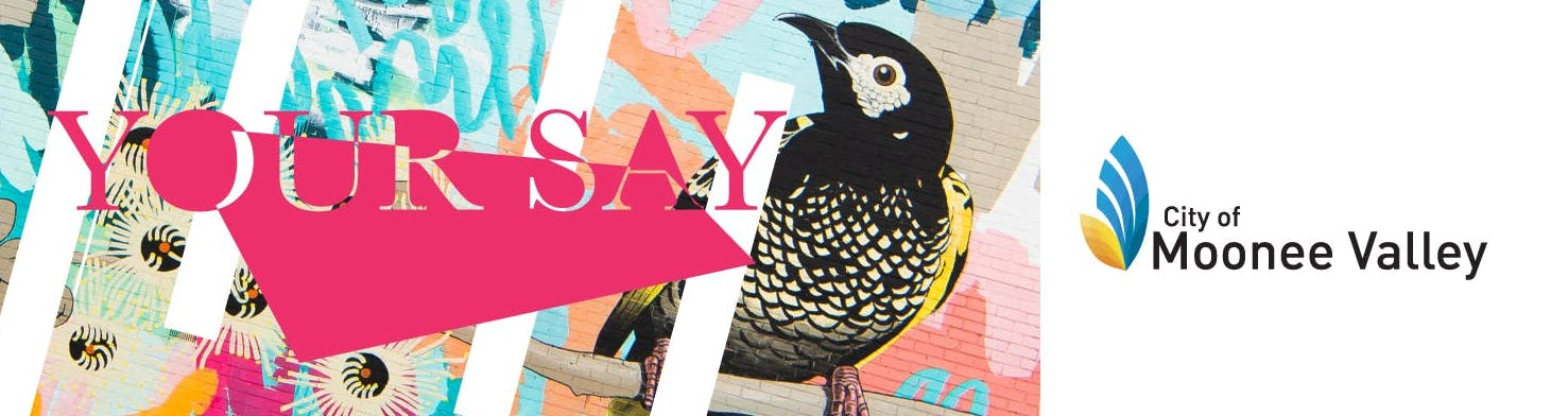Your Say graphic design featuring bird and City of Moonee Valley logo