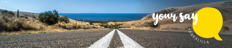 Your Say Yankalilla Banner - Rapid Bay Road
