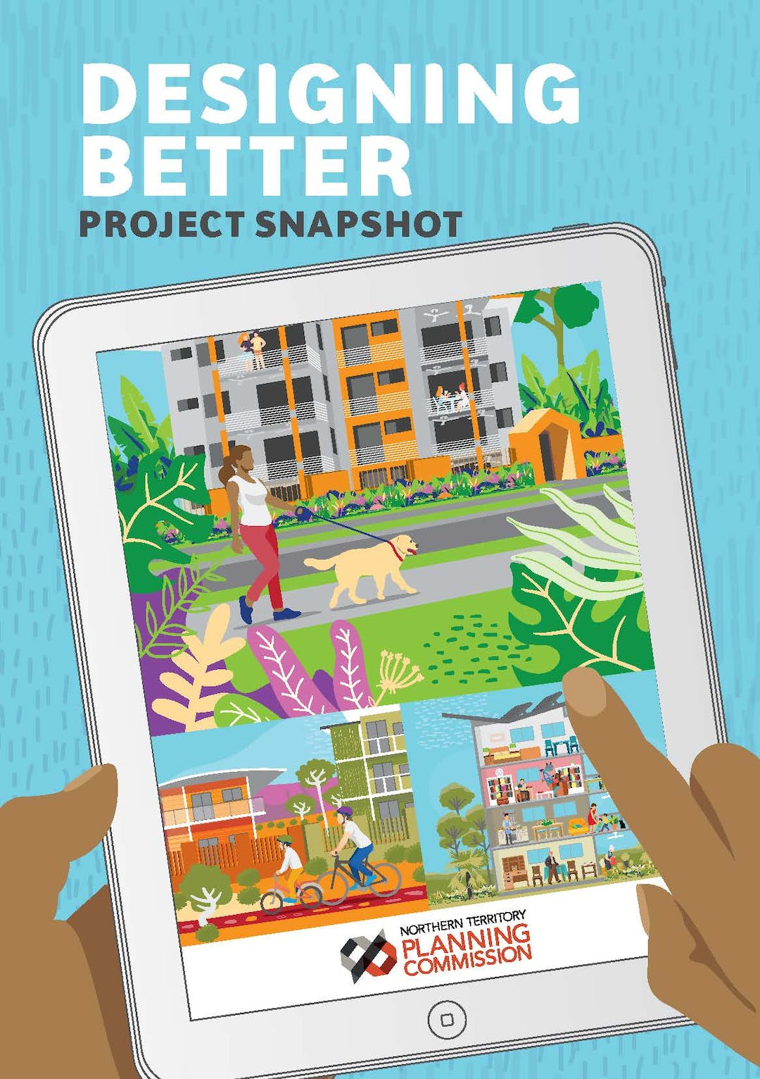 Designing Better cover image - sylistic building and landscaping plan with NTPC logo and text: DESIGNING BETTER Ideas for Improving Mixed Use and Residential Apartment Developments