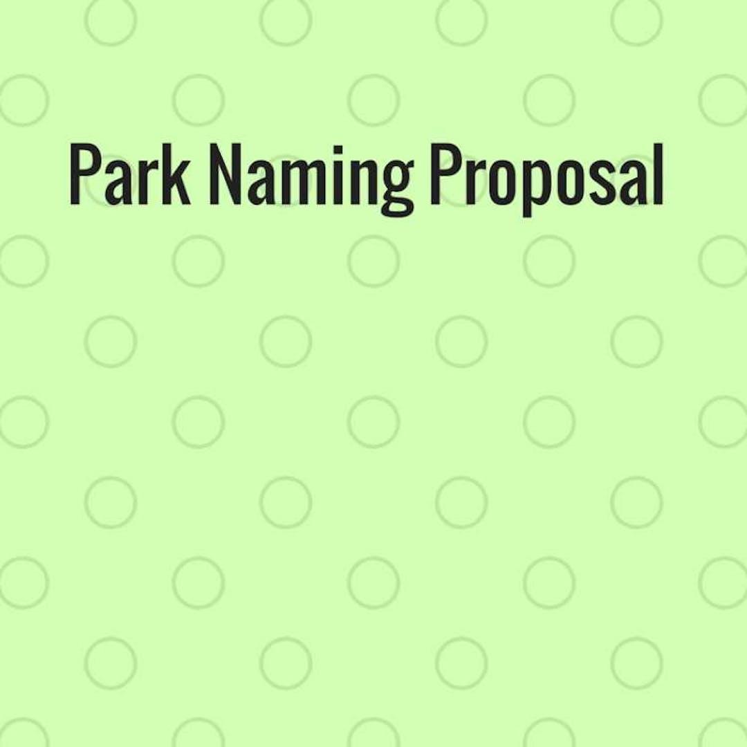 Park naming proposal