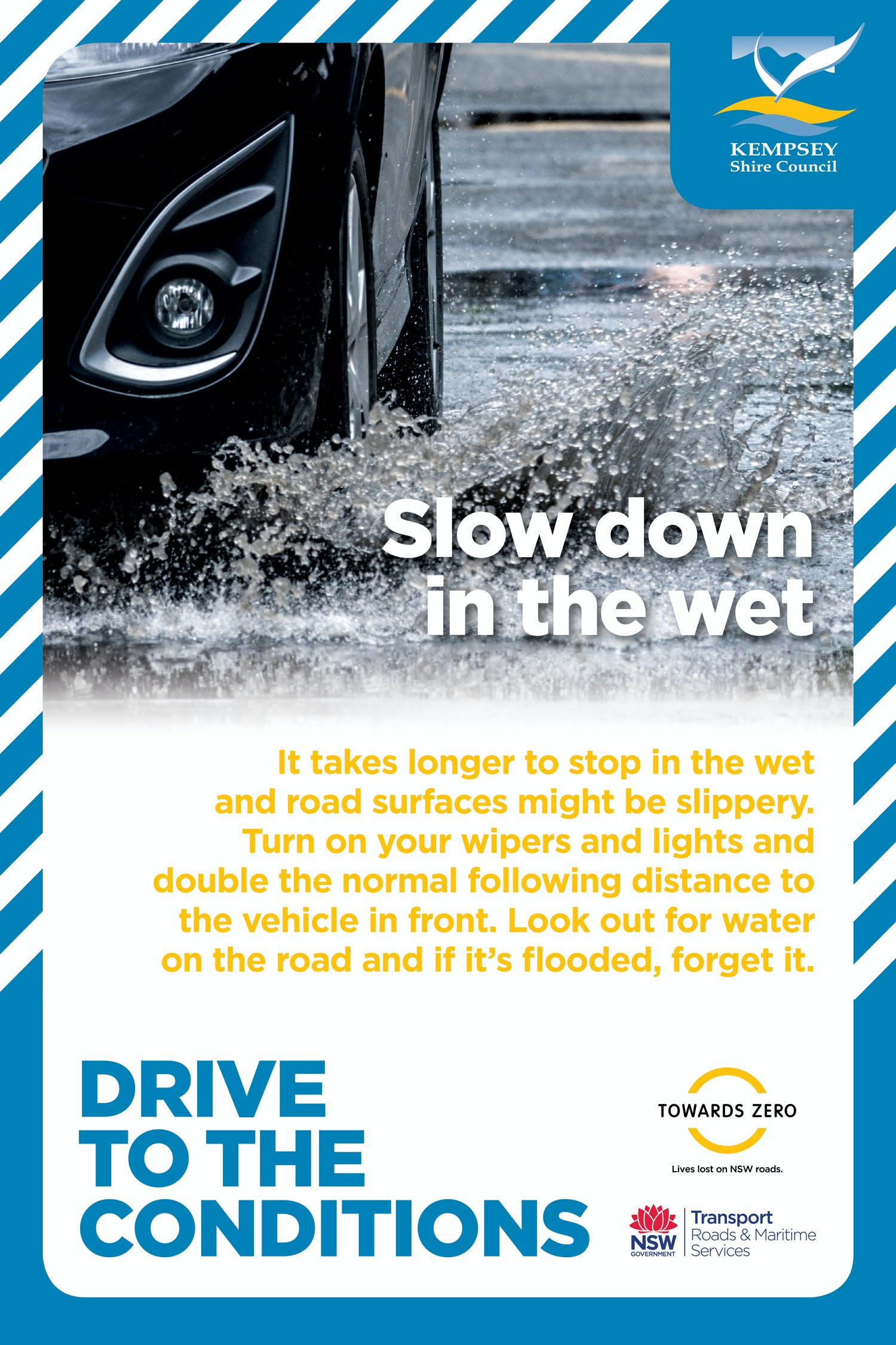 Slow down in the wet