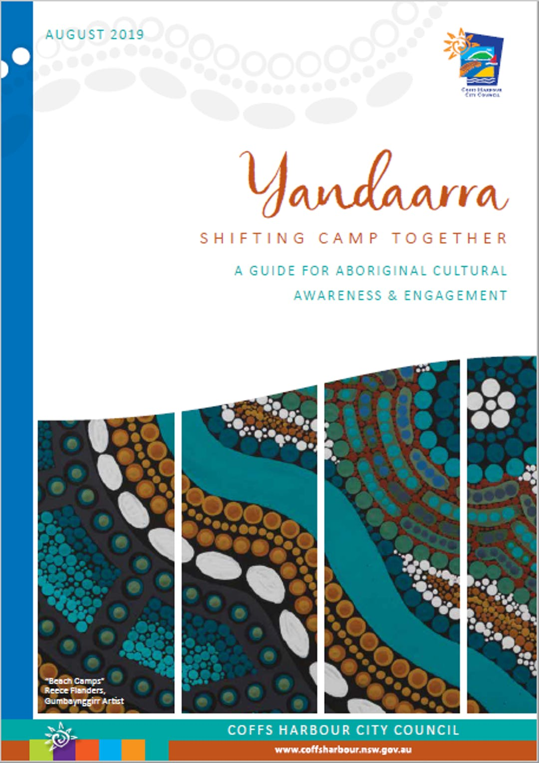 'Yandaarra – Shifting Camp Together' - Aboriginal Cultural Awareness and Engagement Guide was adopted by Council on 8 August 2019.