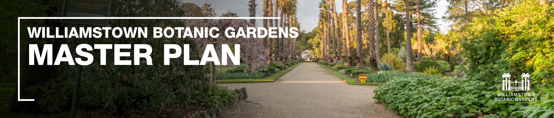 Willliamstown Botanic Gardens Master Plan