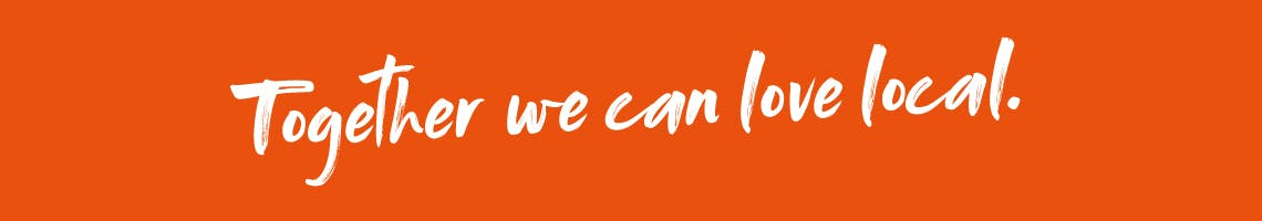 Together we can love local